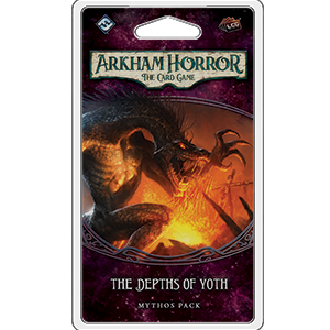 Arkham Horror LCG : The Depths of Yoth (5/6 Forgotten Cycle)