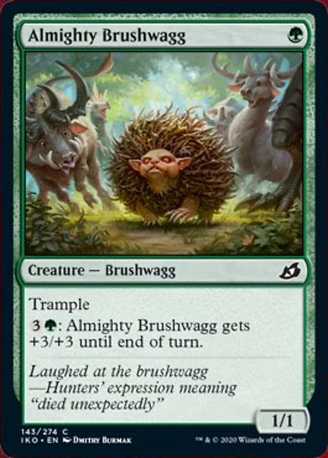 Almighty Brushwagg