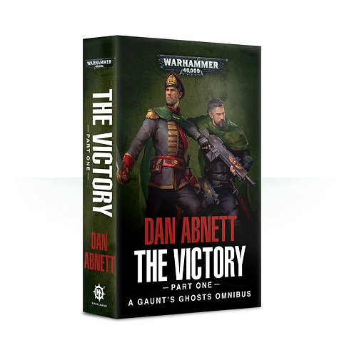 Gaunt's Ghosts: The Victory (Part One) (Pb)