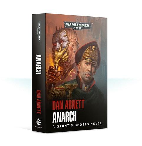 Gaunt's Ghosts: Anarch (Pb)