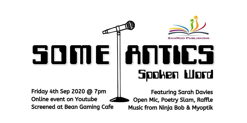 Some-Antics Spoken Word: The Virtual Tour at Bean Gaming!