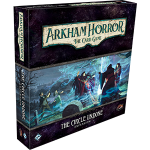 Arkham Horror LCG : The Circle Undone Deluxe Expansion