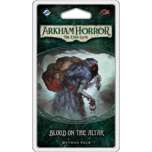 Arkham Horror LCG : Blood on the Altar (3/6 Dunwich Cycle)