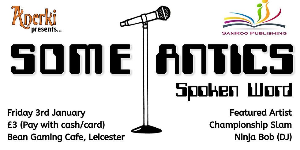 Some-Antics Spoken Word: Championship Slam