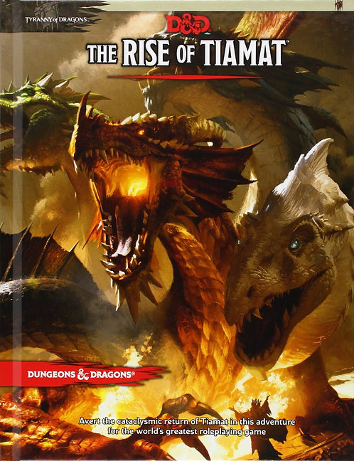 The Rise of Tiamat Adventure: Tyranny of Dragons
