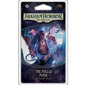 Arkham Horror LCG : The Pallid Mask (4/6 Carcosa Cycle)
