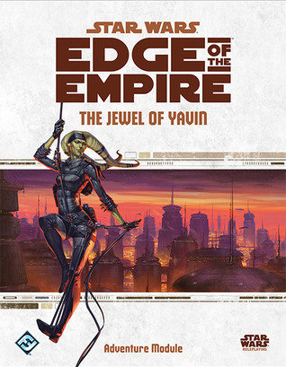 Edge of the Empire - The Jewel of Yavin