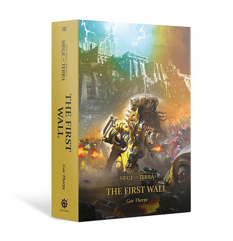 Horus Heresy: S.O.T: The First Wall (Hb)