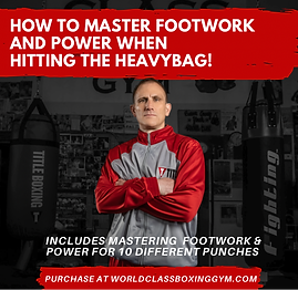 HOW TO MASTER FOOTWORK AND POWER WHEN HITTING THE HEAVYBAG