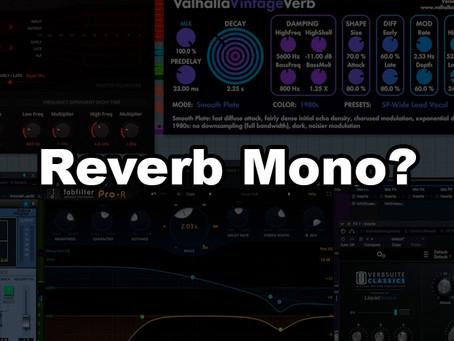 Reverb MONO?