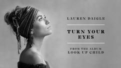 Turn Your Eyes - Lauren Daigle