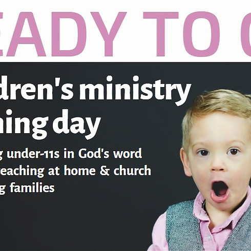 Ready to Go Children's Ministry Training Day