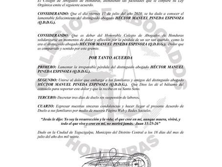 El Colegio de Abogados de Honduras (CAH) lamenta el sensible fallecimiento de quien en vida fuera el