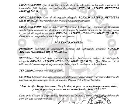 El Colegio de Abogados de Honduras lamenta el sensible fallecimiento del distinguid Abogado RONALD A
