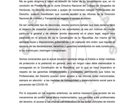 Ante la queja de muchos Abogados/as, el Presidente del Colegio de Abogados de Honduras desde el 24 d
