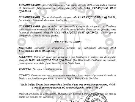 El Colegio de Abogados de Honduras lamenta el sensible fallecimiento del distinguido Abogado MAX VEL