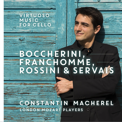 Constantin Macherel ''Le violoncelle virtuose''