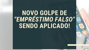 """""""EMPRÉSTIMOS FALSOS"""" SÃO A NOVA APOSTA DE GOLPISTAS, SAIBA COMO SE PRECAVER!"""