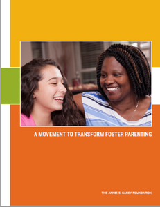Annie E Casey Foundation - A movement to transform foster parenting