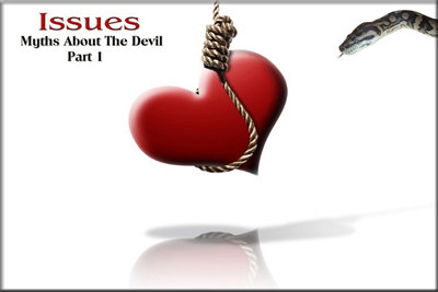 Issues: Myths About the Devil Part 1