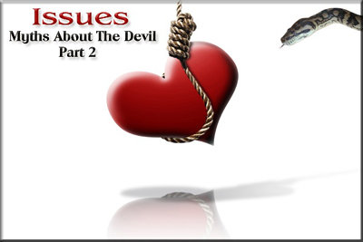 Issues: Myths About the Devil Part 2