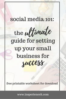 Social Media 101: The Ultimate Guide for Setting Up Your Small Business for Success