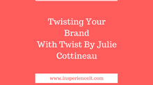 The Twist: For Your Social Brand
