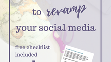 3 Tips to Revamp Your Social Media