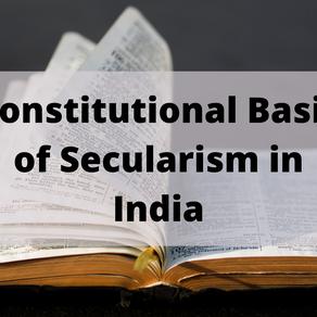 Constitutional Basis of Secularism in India