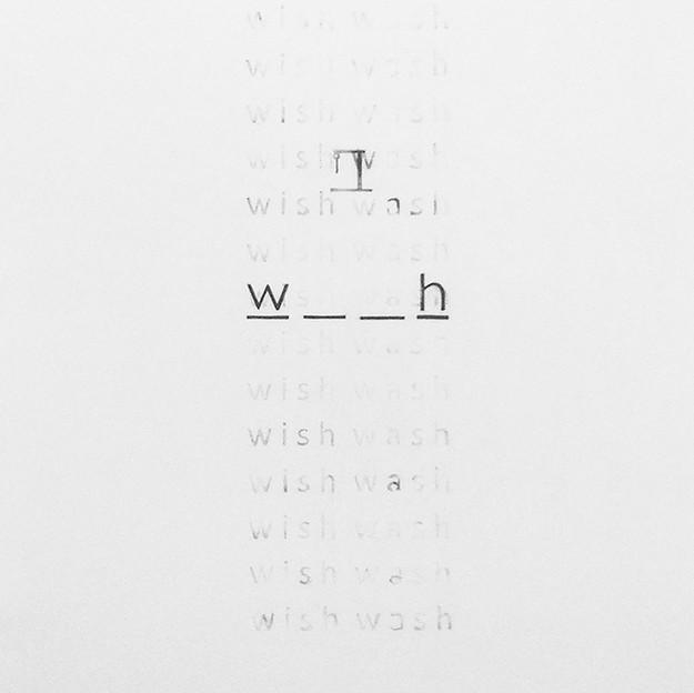 Wish / Wash (The McBeth Effect)