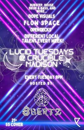 Lucid Tuesdays @ crucible madison.png