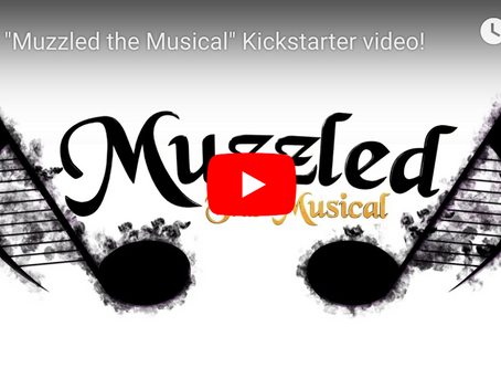 """Check out """"Muzzled the Musical""""!"""