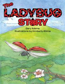 The Lady Bug Story