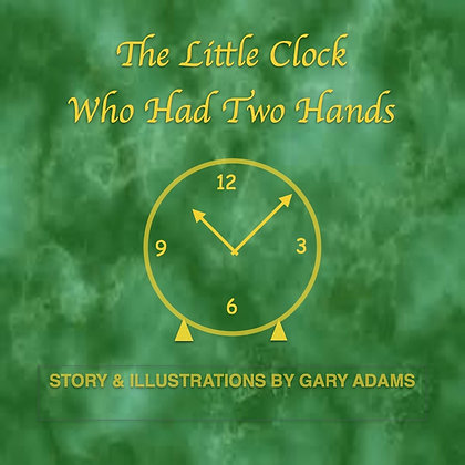 The Little Clock Who Had Two Hands