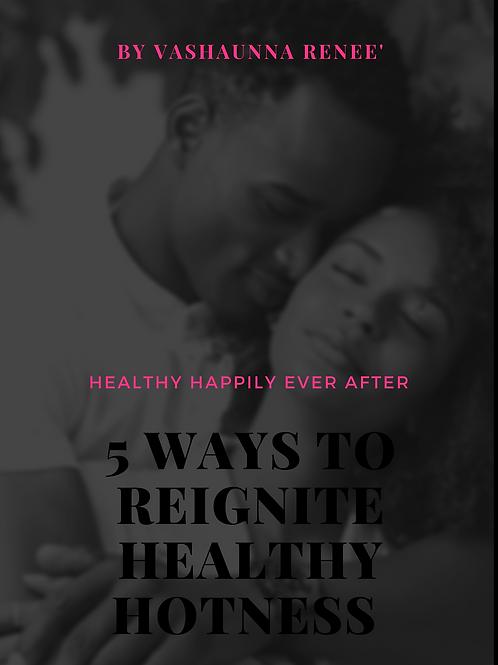 5 Ways To Reignite Healthy Hotness