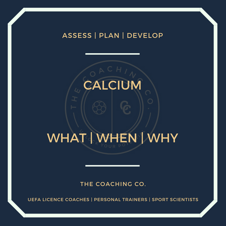 Calcium: What | When | Why
