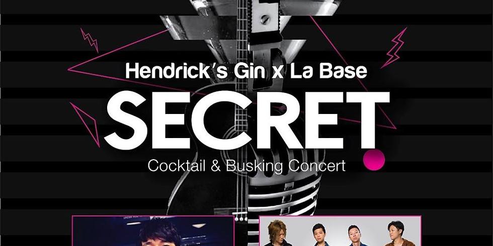 Hendrick's Gin Secret Cocktail & Busking Concert