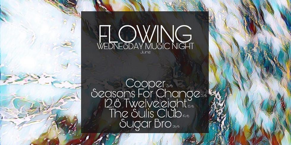 【FLOWING】Wednesday Music Night