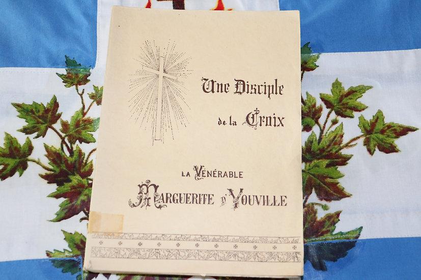 Une disciple de la Croix - La vénérable Marguerite d'Youville