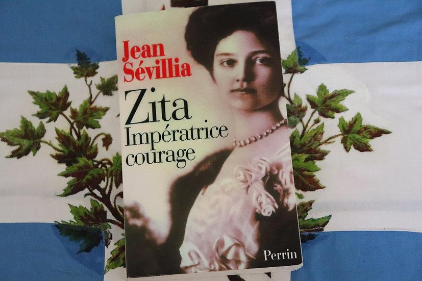 Zita,Impératrice courage
