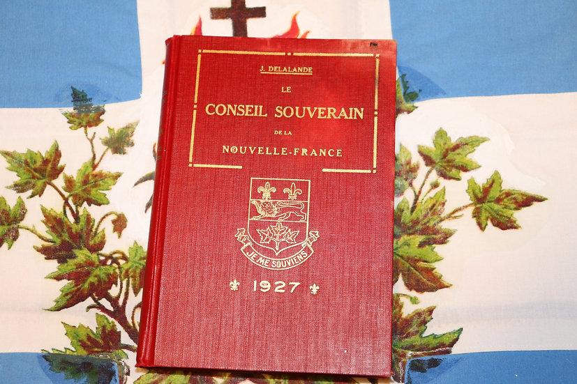 Le Conseil souverain de la Nouvelle-France