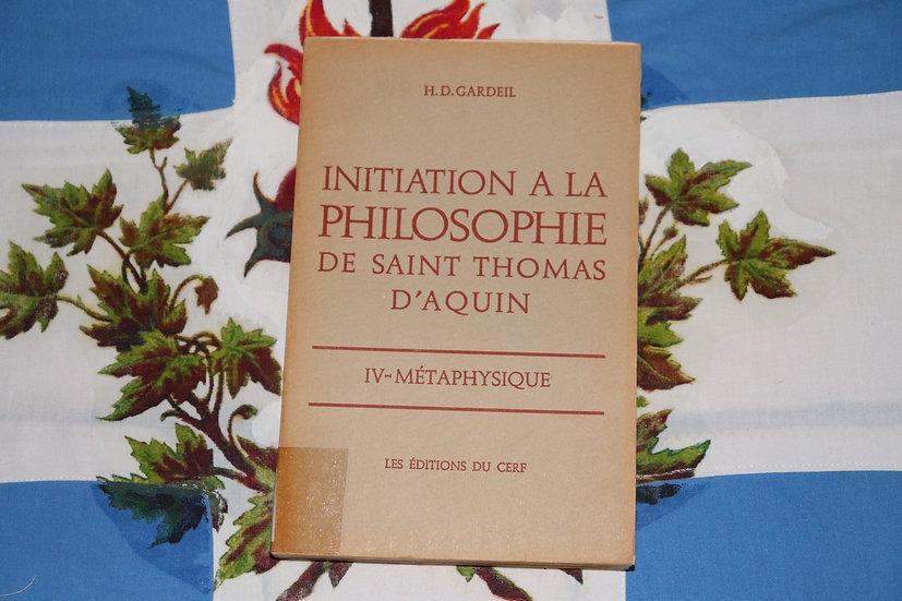 Initiation à la philosophie de saint Thomas d'Aquin - IV Métaphysique