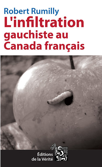 L'infiltration gauchiste au Canada français