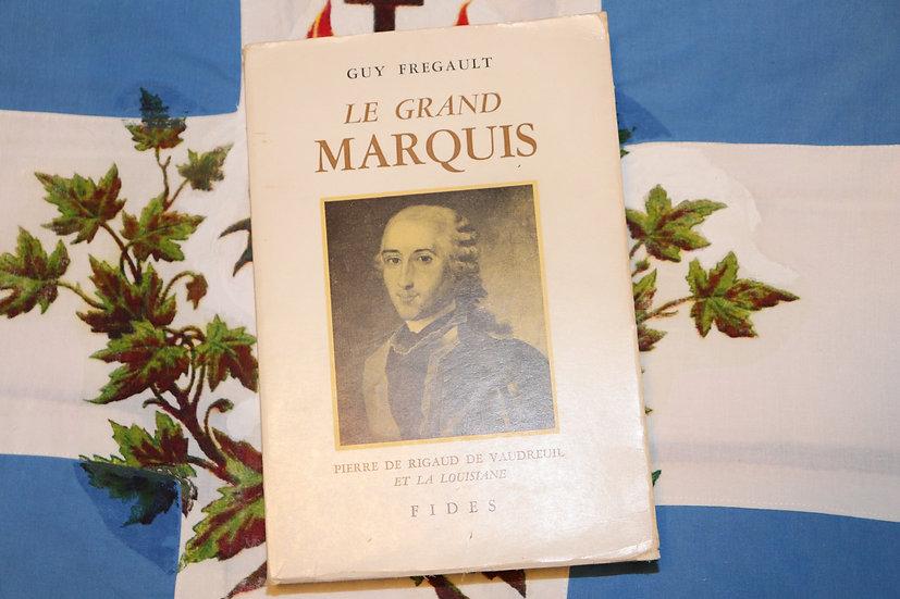 Le grand marquis