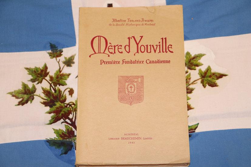 Mère d'Youville - Première fondatrice Canadienne