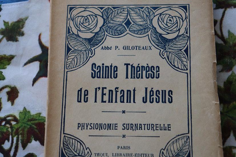 Sainte Thérèse de l'Enfant Jésus - Physionomie surnaturelle