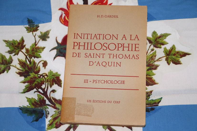 Initiation à la philosophie de saint Thomas d'Aquin - III Psychologie