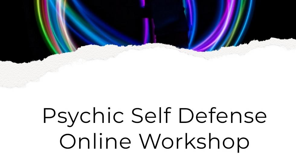 Psychic Self Defense Workshop