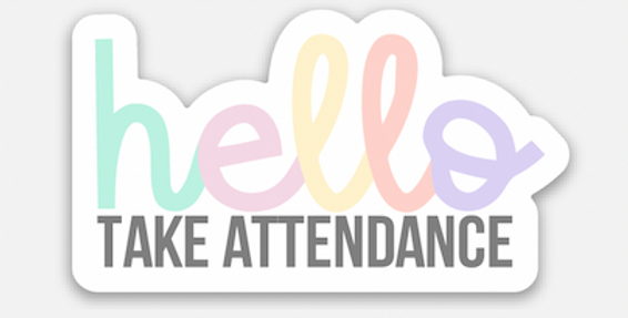 Attendance Reminder Sticker