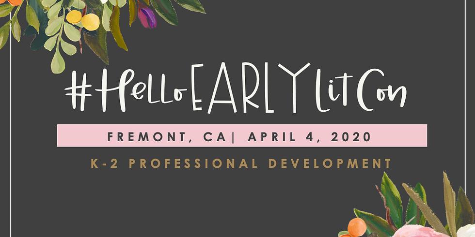 HelloEarlyLitCon, Fremont, CA